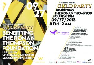 2nd Annual Ronan Thompson Foundation Gold Party