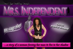 Mrs. Independent The Play