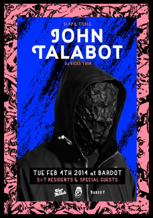 John Talabot DJ Kicks Tour | 2.4 | Slap & Tickle