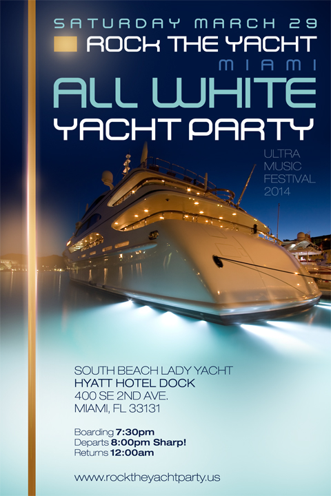 Tickets for ALL WHITE YACHT PARTY ULTRA MUSIC FESTIVAL 2014 in – Yacht Party Invitations