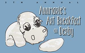5th Annual Annmarie's Art Breakfast on Derby