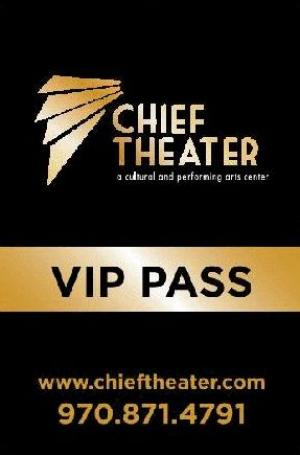 Chief Theater VIP Memberships