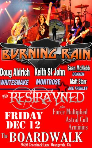 Burning Rain @ The Boardwalk 12/12