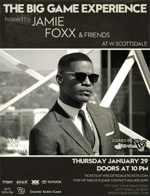 The Big Game Experience hosted by Jamie Foxx & Friends