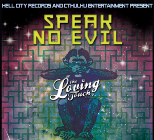 Speak No Evil Pt 2 at The Loving Touch 3/22
