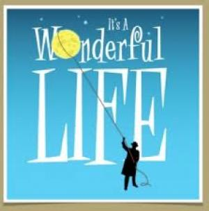 It's a Wonderful Life:  A Live Radio Play!