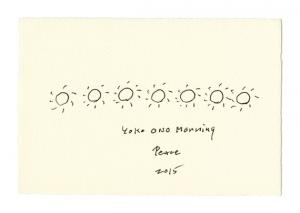 YOKO ONO MORNING PEACE 2015