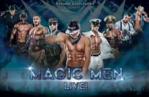 MAGIC MEN® LIVE!