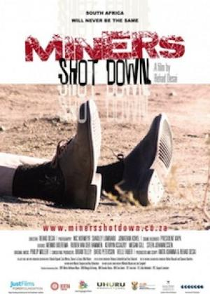 SPECIAL COMMEMORATIVE SCREENING OF: Miners Shot Down