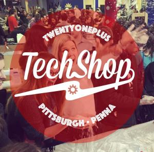 21+ Night! @ TechShopPGH