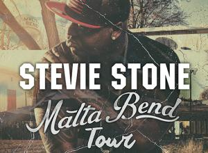 Stevie Stone Malta Bend Tour