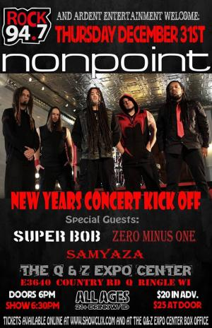 NEW Years concert kickoff NONPOINT wsg SUPERBOB