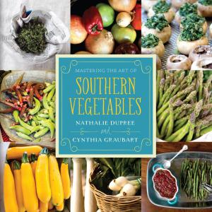 Nathalie Dupree and Cynthia Graubart, Mastering the Art of Southern Vegetables - Author Talk and Book Signing