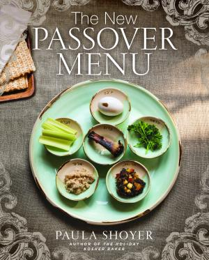 Paula Shoyer, The New Passover Menu - Master Cooking Class