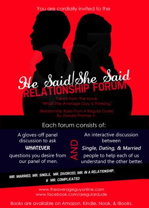 "He Said / She Said Relation Forum - ""SINGLE MOMS"""