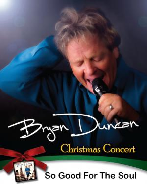 Bryan Duncan & So Good For The Soul Christmas