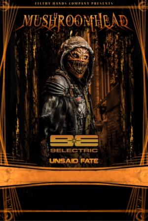 Mushroomhead, 9Electric, Unsaid Fate