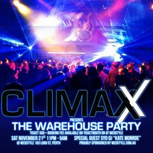 CLIMAXX presents The Warehouse Party