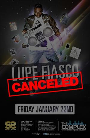 CANCELED - Lupe Fiasco