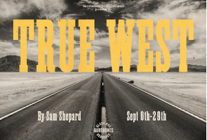 barebones presents TRUE WEST