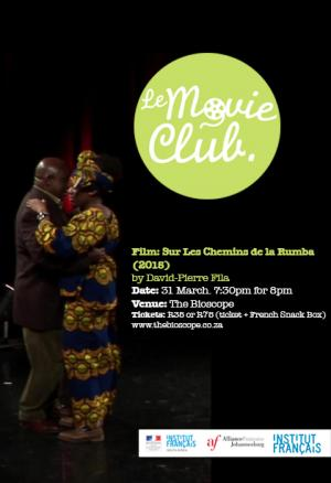 Le Movie Club Presents: SUR LES CHEMINS DE LA RUMBA