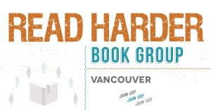 Read Harder Book Group - Vancouver
