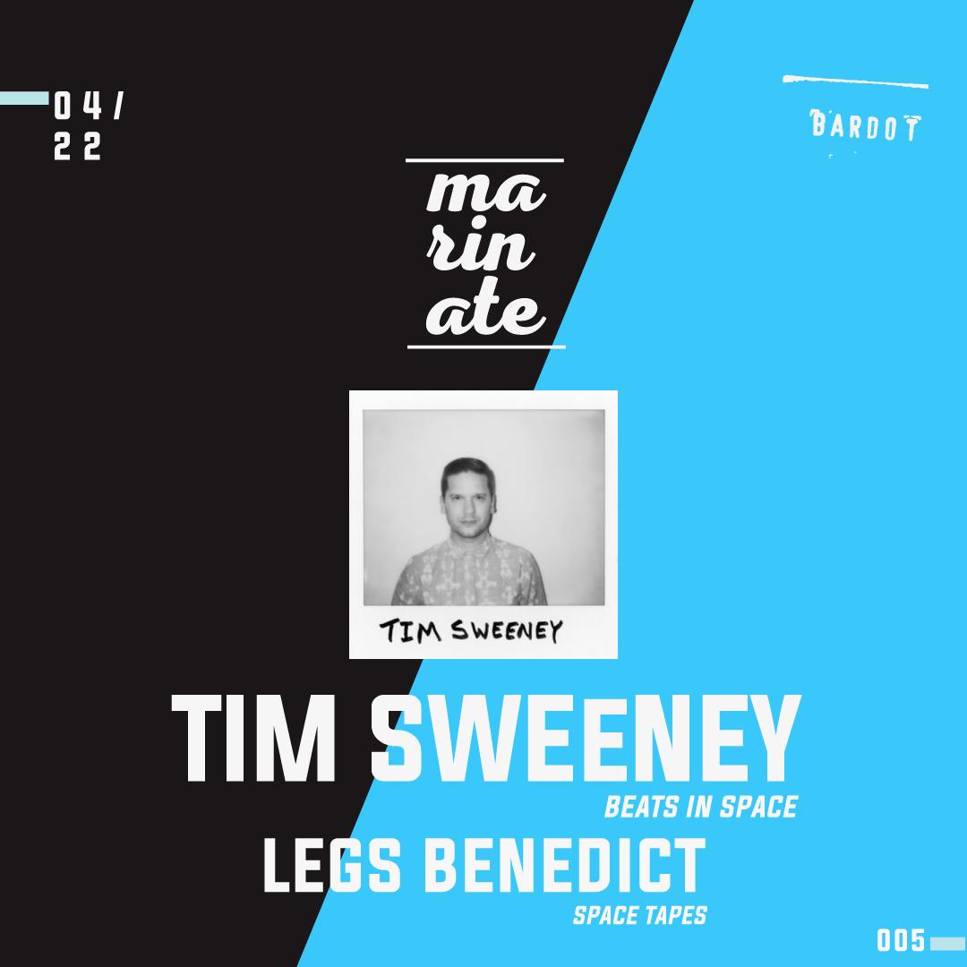 Tim Sweeney (Beats in Space)   Marinate 4 22