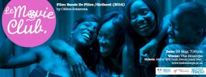 Le Movie Club Presents: Bande De Filles /Girlhood (2014)