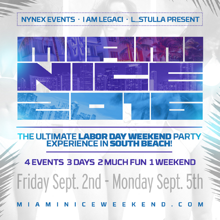 Tickets For Miami Nice The Ultimate Labor Day Weekend Party In Miami
