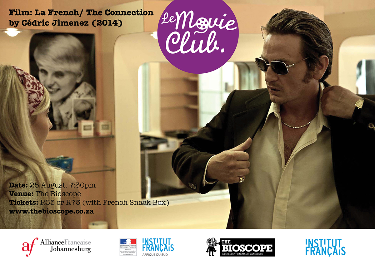 tickets for le movie club presents la french the connection in johannesburg from tixsa. Black Bedroom Furniture Sets. Home Design Ideas