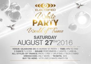 ELECTRIFIED – White Party – World of Trance