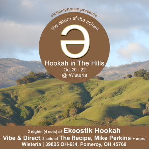 AlchemyHouse Presents Hookah In The Hills