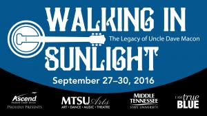 Walking in Sunlight - Legacy of Uncle Dave Macon