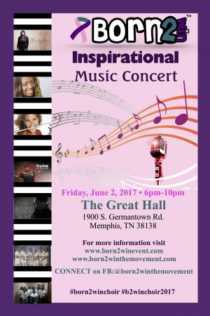 Born 2 Win 2017-4th Annual Fundraiser Concert