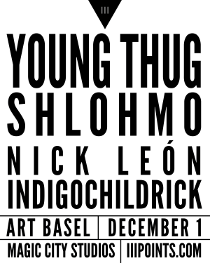 Young Thug + Shlohmo | Art Basel Miami 2016