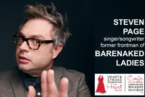 9th Annual NB Heart Truth featuring STEVEN PAGE