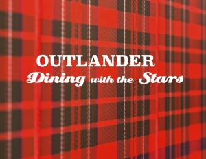 OUTLANDER Dining With The Stars (Luncheon)