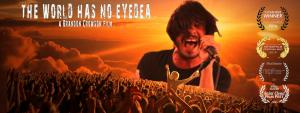 Special Screening of: The World Has No Eyedea