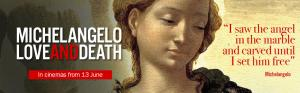 Encore: Michelangelo Love and Death