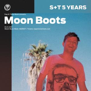Moon Boots I 5 Years Slap & Tickle I 3.21