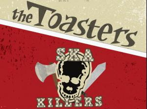 The Toasters / Jewel Thieves / DJ Cosmo