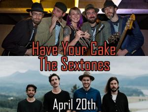 The Sextones & Have Your Cake (co-bill)