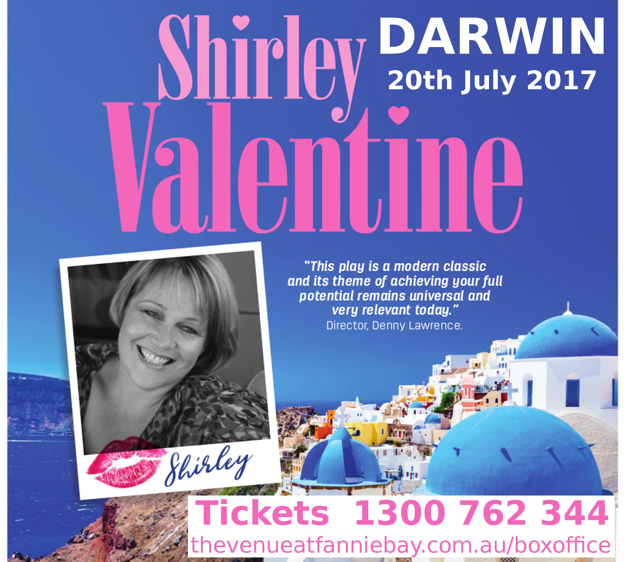 Shirley Valentine In Darwin 20th July