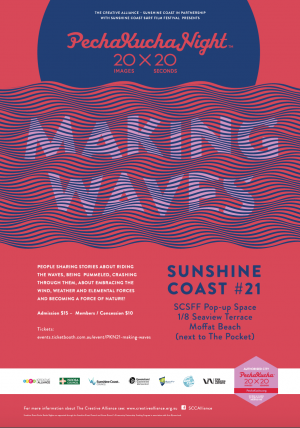 Pecha Kucha Night #21 - Making Waves