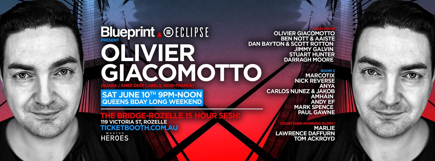 Tickets for eclipse blueprint pres olivier giacomotto in rozelle eclipse blueprint pres olivier giacomotto malvernweather Gallery