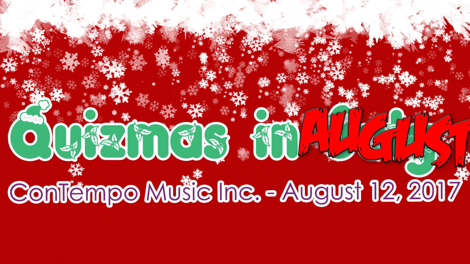 Christmas In August Poster.Contempo S Christmas In July In August