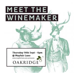 Meet the Winemaker Oakridge Wines