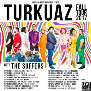 Live For Live Music presents TURKUAZ w/The Suffers