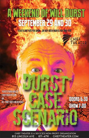 Durst Case Scenario: A Weekend of Will Durst