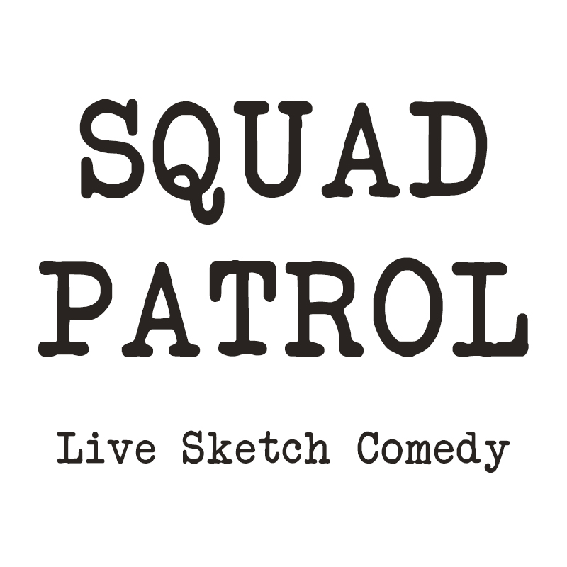 tickets for squad patrol in sacramento from showclix